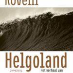 Helgoland zet je wereld op zn kop